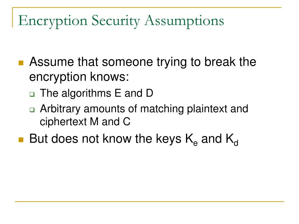Encryption Security Assumptions