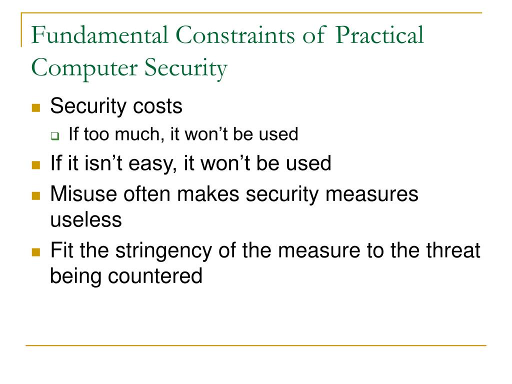 Fundamental Constraints of Practical Computer Security