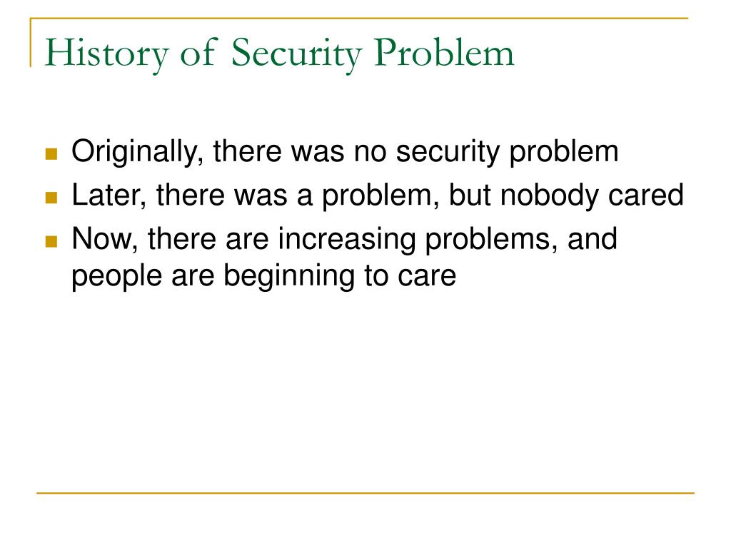 History of Security Problem