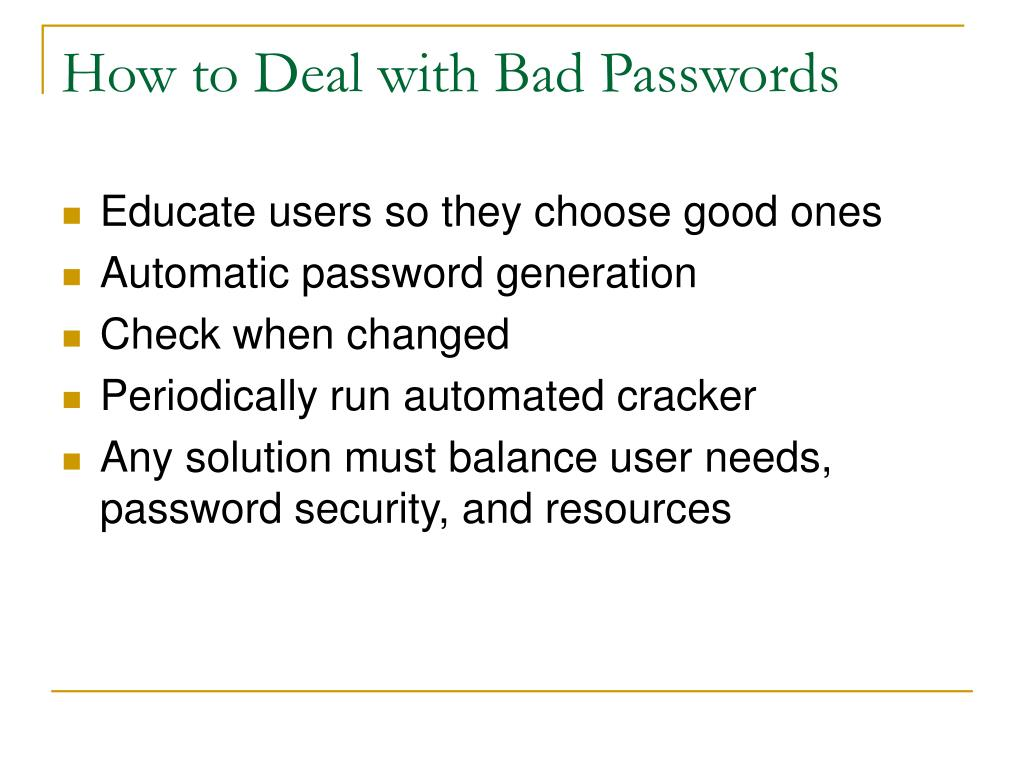 How to Deal with Bad Passwords