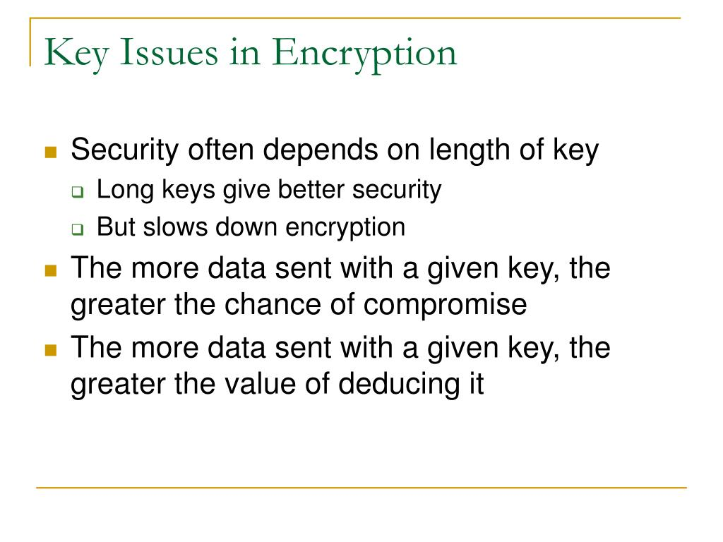 Key Issues in Encryption