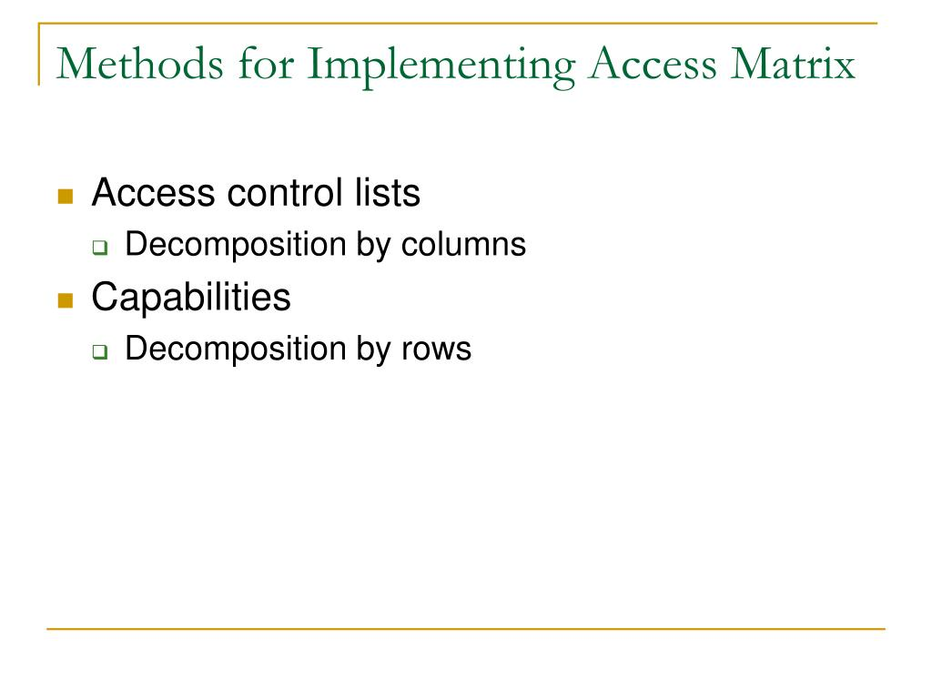 Methods for Implementing Access Matrix