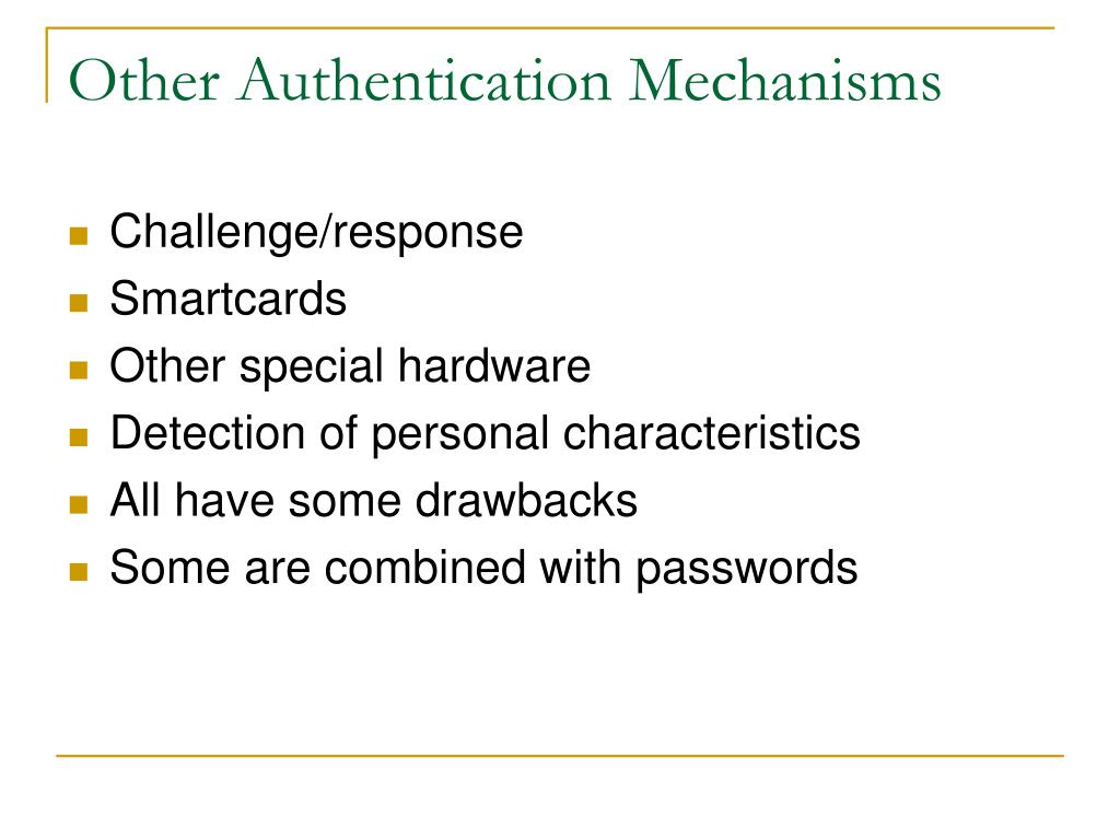 Other Authentication Mechanisms