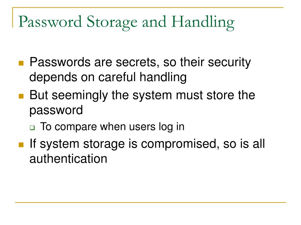 Password Storage and Handling