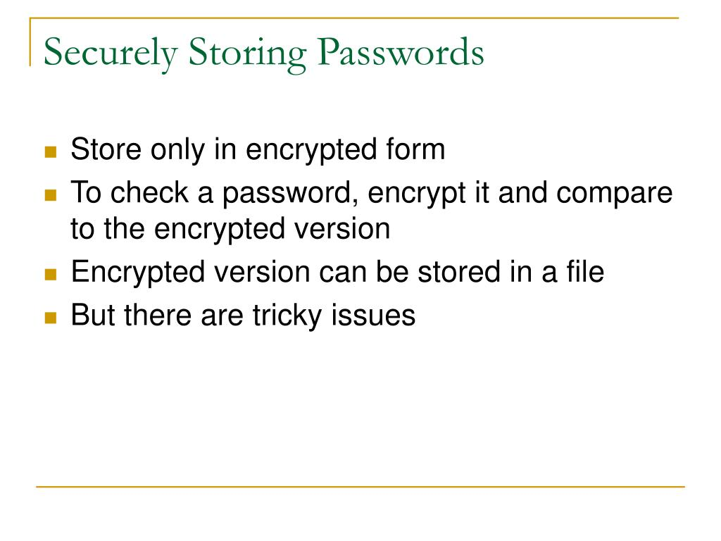 Securely Storing Passwords