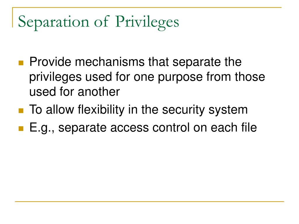 Separation of Privileges