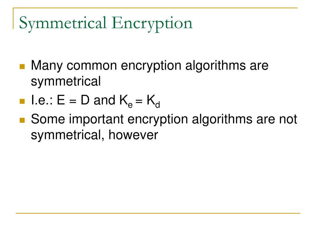 Symmetrical Encryption