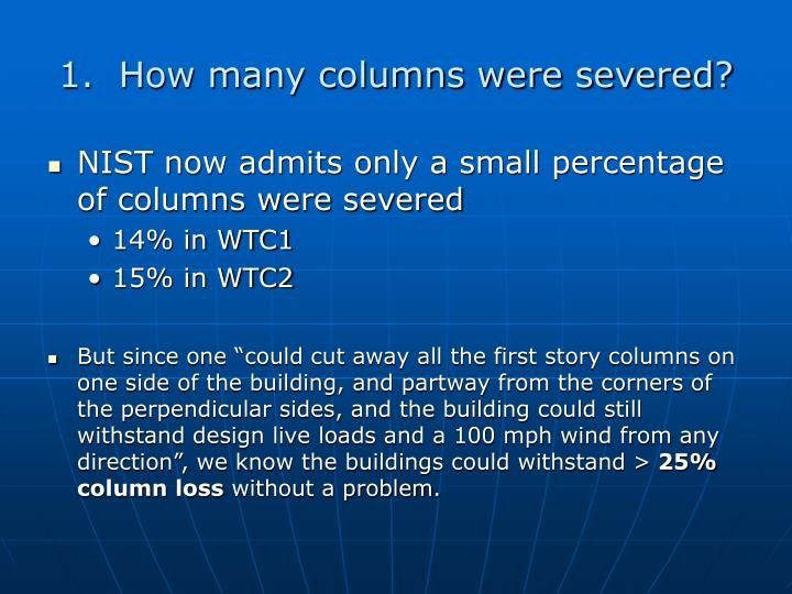 1.  How many columns were severed?