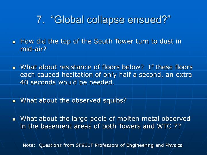 """7.  """"Global collapse ensued?"""""""