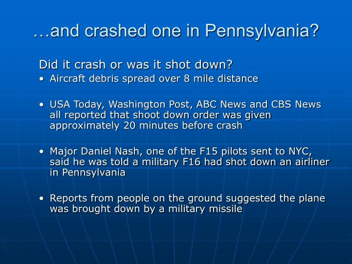 …and crashed one in Pennsylvania?