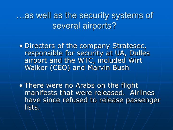 …as well as the security systems of several airports?