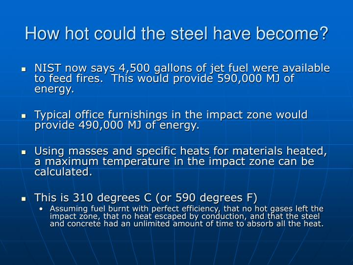 How hot could the steel have become?