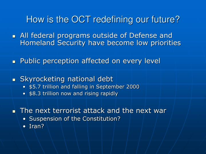 How is the OCT redefining our future?