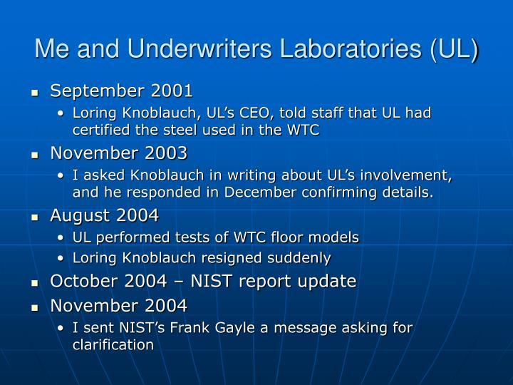 Me and Underwriters Laboratories (UL)