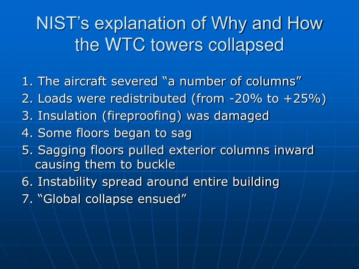 NIST's explanation of Why and How the WTC towers collapsed