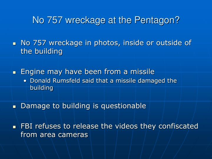 No 757 wreckage at the Pentagon?