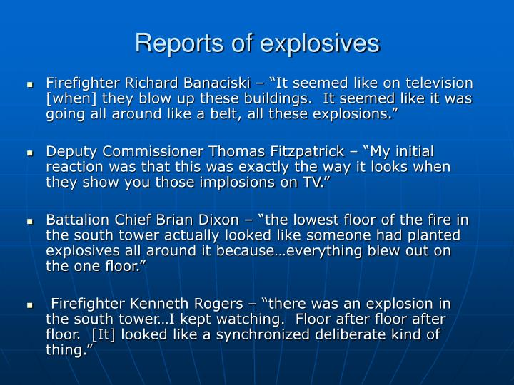 Reports of explosives
