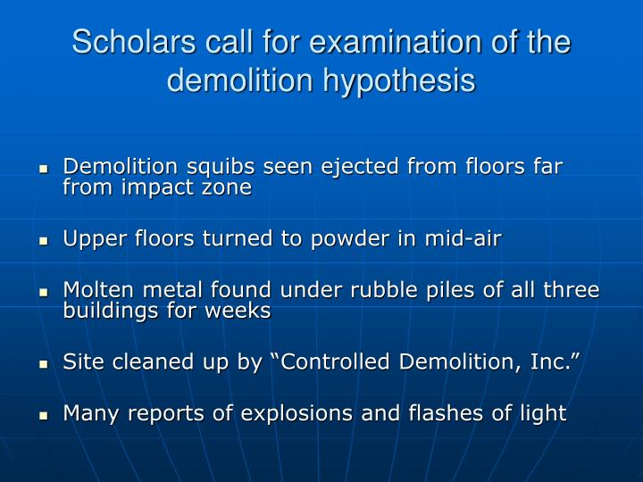 Scholars call for examination of the demolition hypothesis