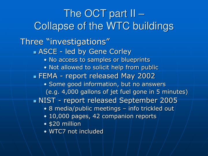 The OCT part II –