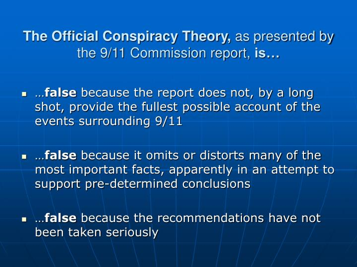 The Official Conspiracy Theory,