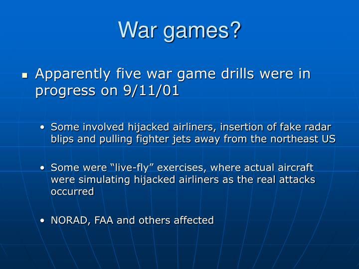War games?