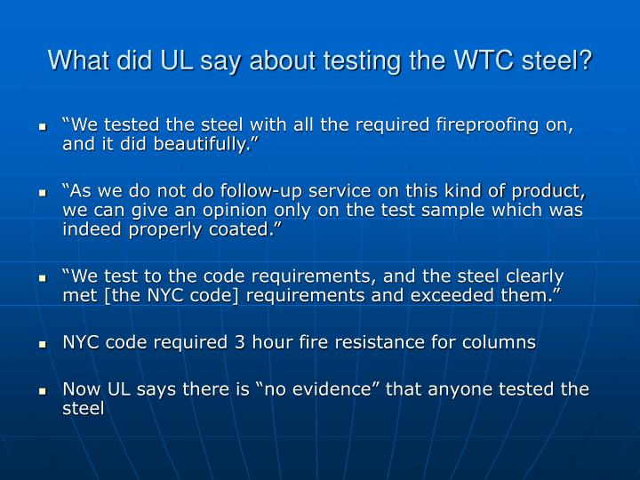 What did UL say about testing the WTC steel?