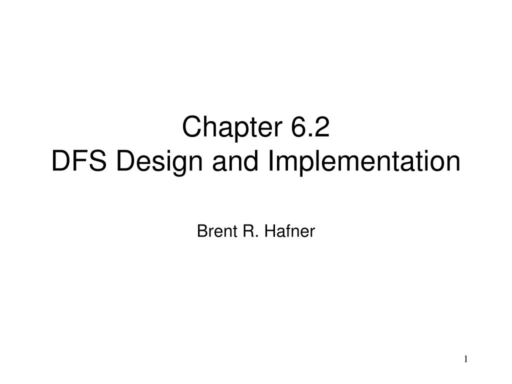 chapter 6 2 dfs design and implementation