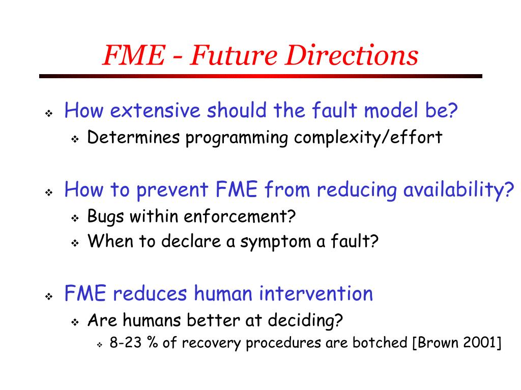 FME - Future Directions