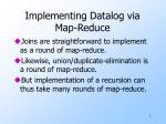implementing datalog via map reduce