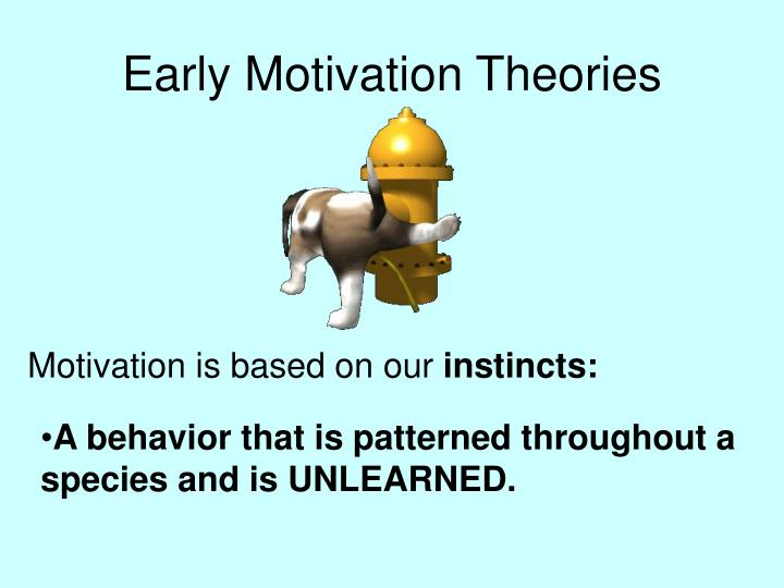 Early motivation theories l.jpg