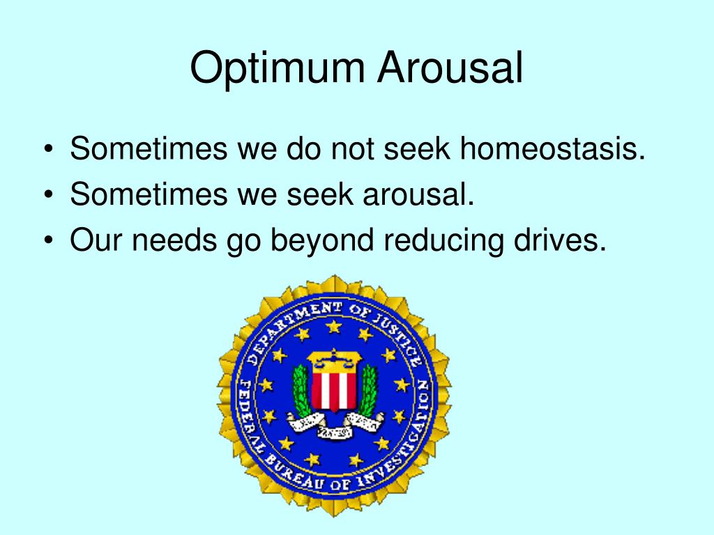 Optimum Arousal