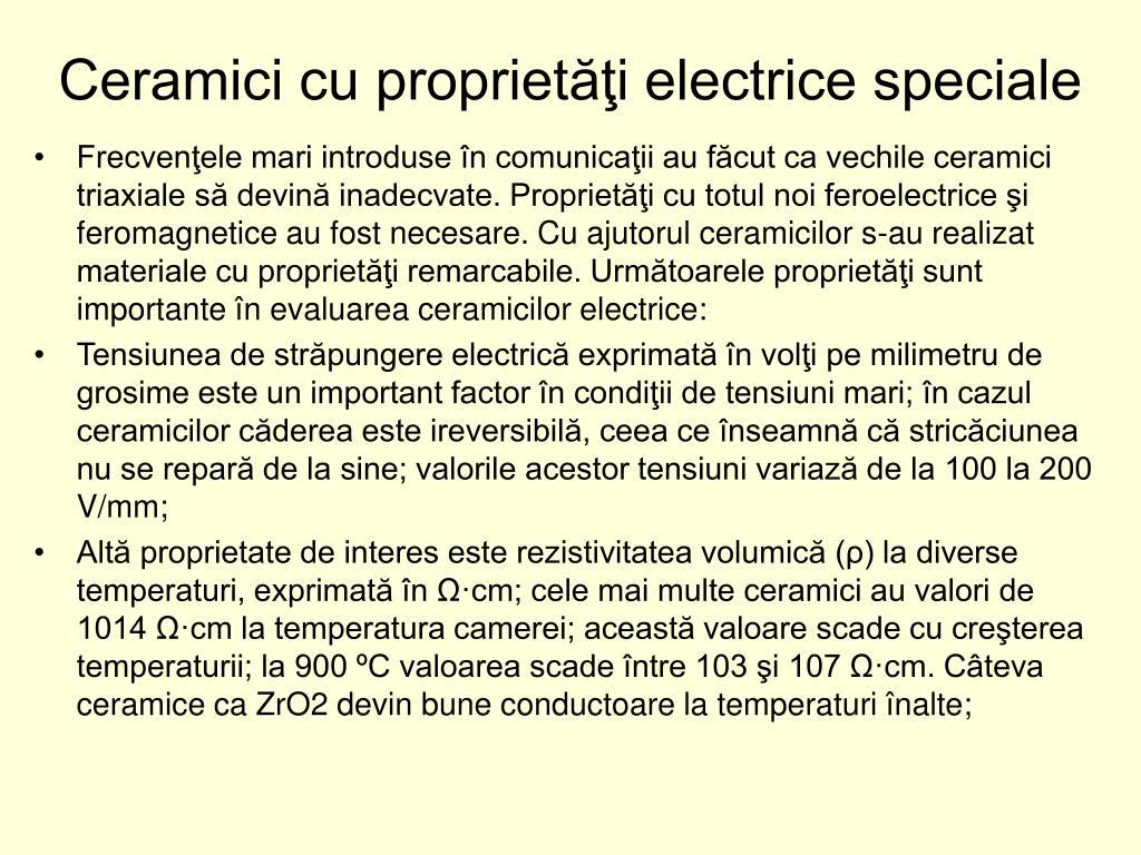 Ceramici cu proprietăţi electrice speciale