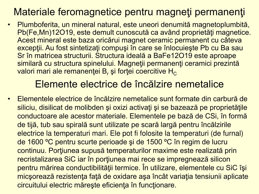 Materiale feromagnetice pentru magneţi permanenţi