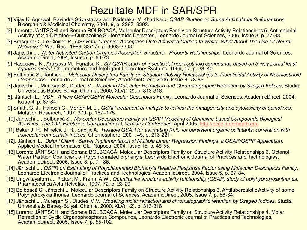 Rezultate MDF in SAR/SPR