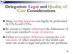 delegation legal and quality of care considerations