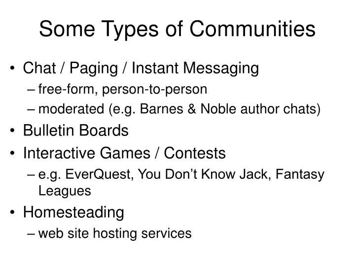 Some types of communities