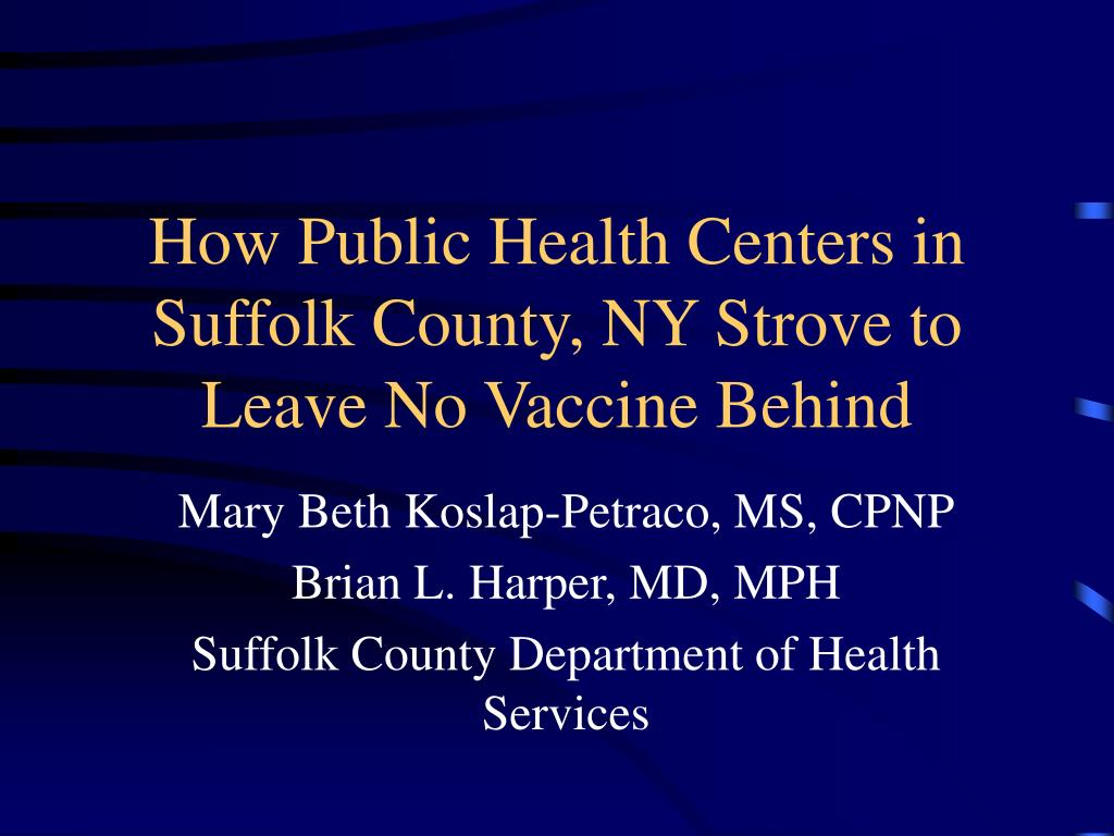 how public health centers in suffolk county ny strove to leave no vaccine behind