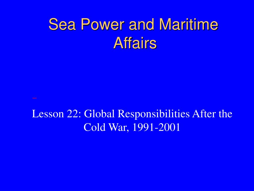 Sea Power and Maritime