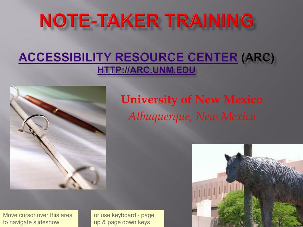 note taker training accessibility resource center arc http arc unm edu