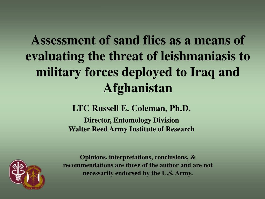 Assessment of sand flies as a means of evaluating the threat of leishmaniasis to military forces deployed to Iraq and Afghanistan
