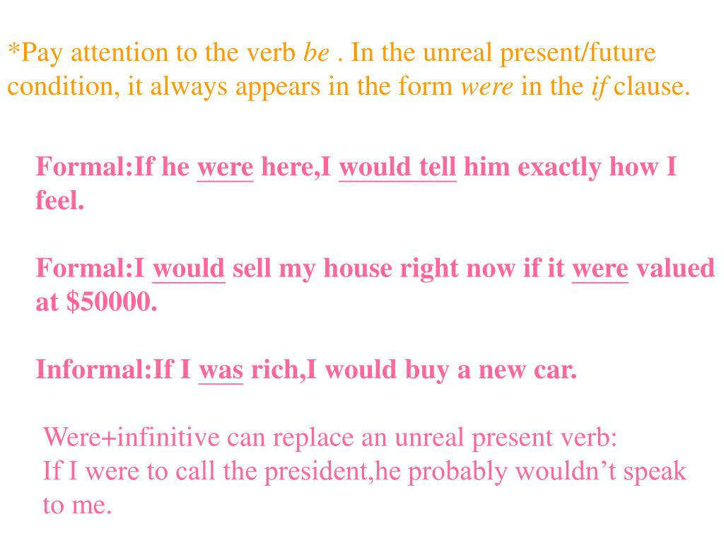 *Pay attention to the verb