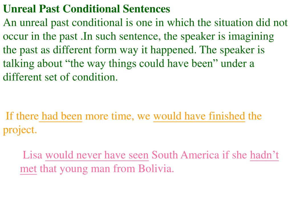 Unreal Past Conditional Sentences