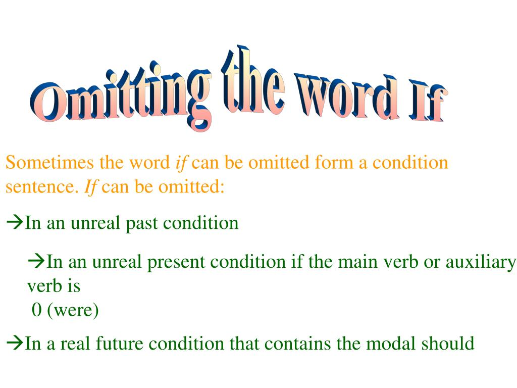Omitting the word If