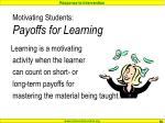 motivating students payoffs for learning