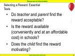 selecting a reward essential tests