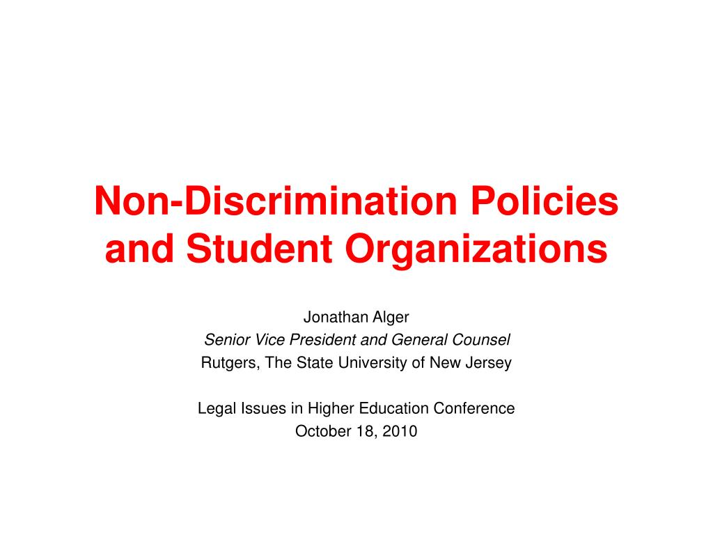 Non-Discrimination Policies and Student Organizations