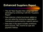 enhanced suppliers report