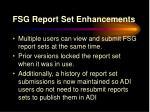 fsg report set enhancements