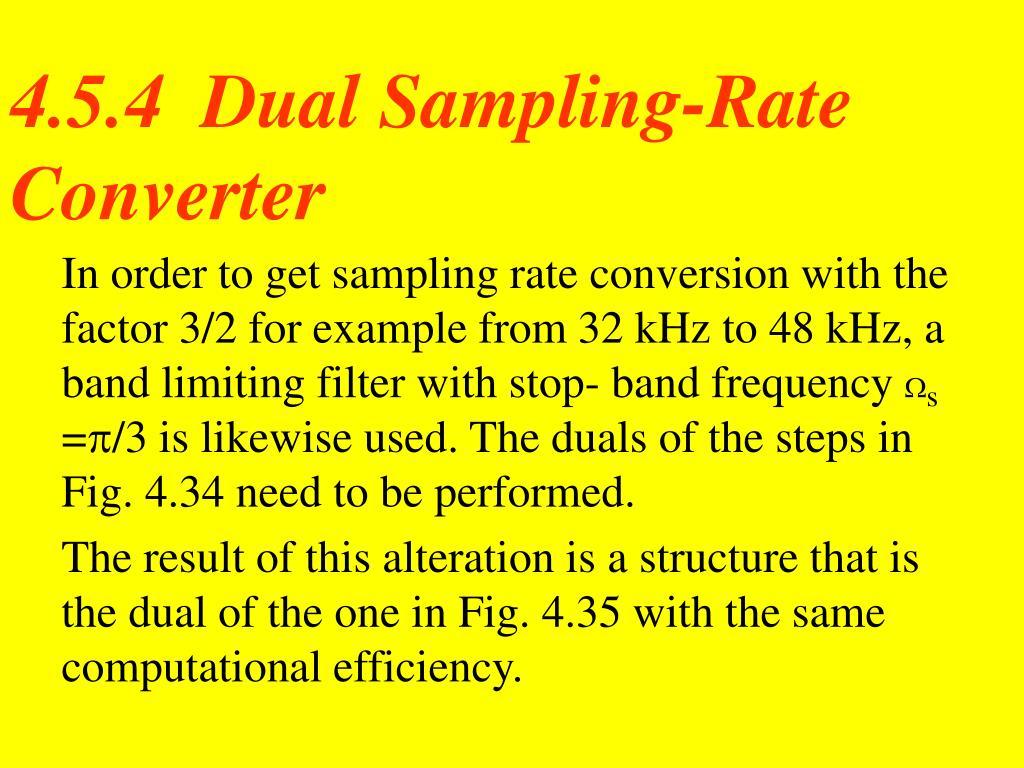4.5.4  Dual Sampling-Rate Converter