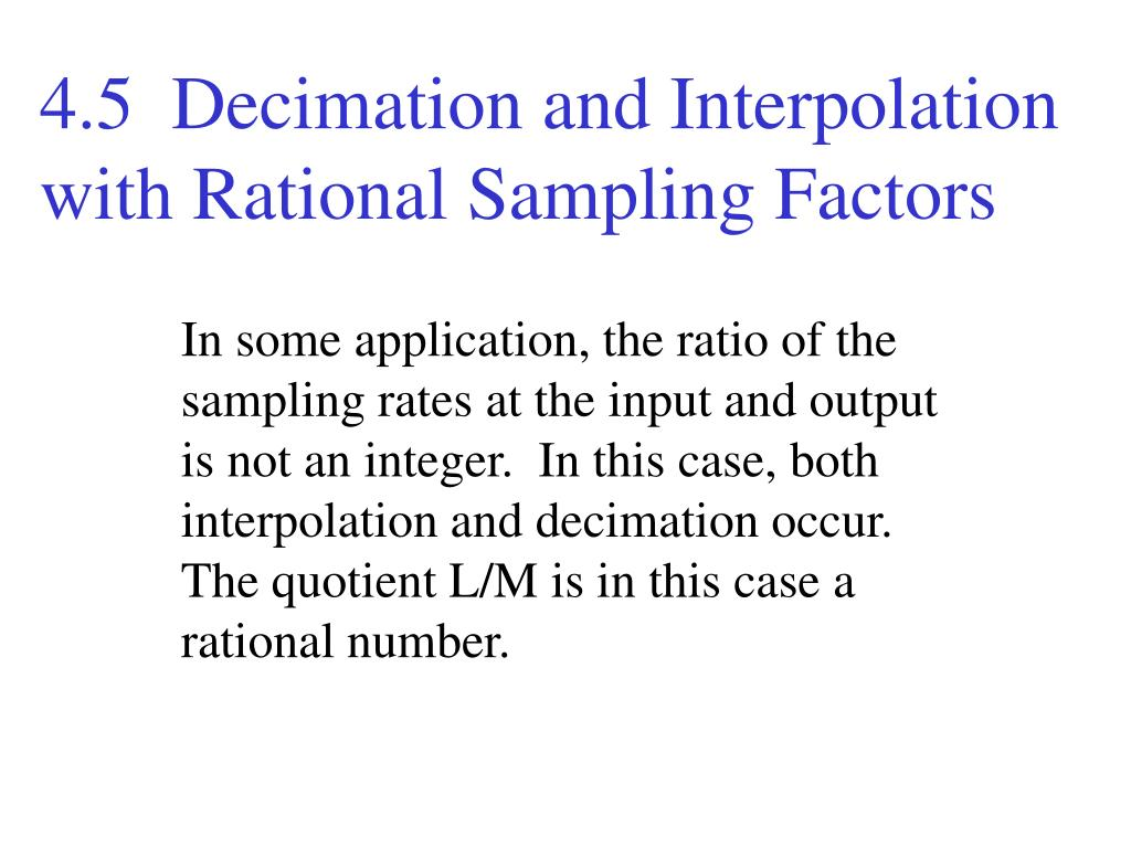 4.5  Decimation and Interpolation with Rational Sampling Factors